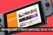 Nintendo eShop: i giochi Switch dell'8 febbraio 2018
