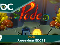 Pode – Anteprima GDC 2018