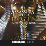 Assassin's Creed Origins – Miti dei Faraoni – Guida