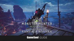 Monster Hunter: World – Guida alla serie armi: Vampata wyvern
