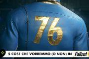 5 cose che vorremmo (o non) in Fallout 76