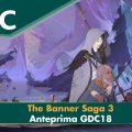 The Banner Saga 3 – Anteprima GDC 18