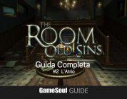 The Room: Old Sins – Guida completa: #2 L'Atrio