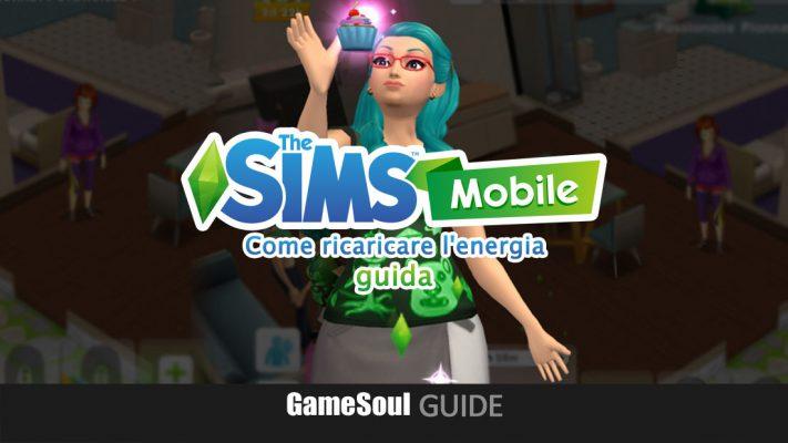 The Sims Mobile – Come ricaricare l'energia   Guida