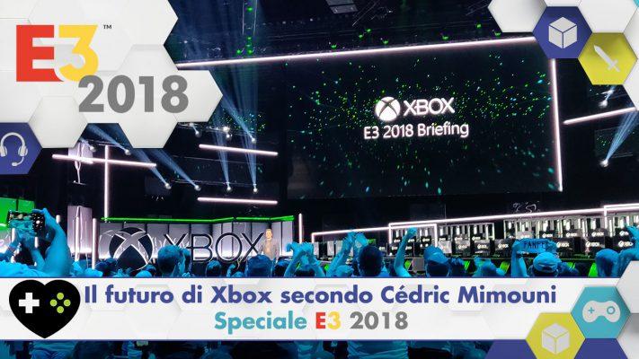 Cédric Mimouni ci racconta il futuro di Xbox