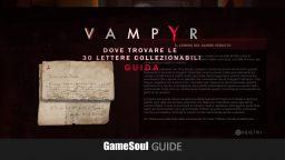 Vampyr – Dove trovare le 30 lettere collezionabili   Guida