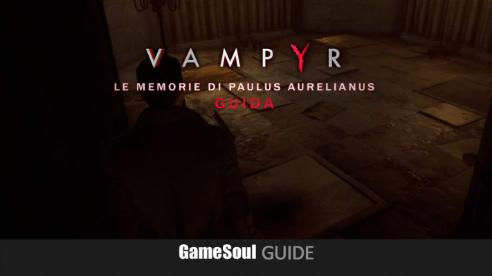 Vampyr – Guida alle memorie di Paulus Aurelianus