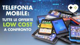 Telefonia mobile: tutte le offerte Low Cost a confronto