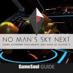 No Man's Sky NEXT – Come ottenere facilmente una nave di classe S | GUIDA