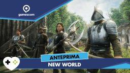 New World – Anteprima gamescom 18
