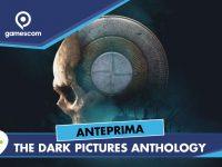 The Dark Pictures Anthology: Man of Medan – Anteprima gamescom 18