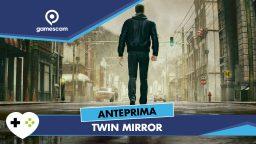 Twin Mirror – Anteprima gamescom 18