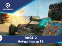 RAGE 2- Anteprima gamescom 18