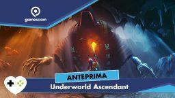 Underworld Ascendant – Anteprima gamescom 18