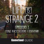 Life is Strange 2 Episodio 1: Dove raccogliere i Souvenir | Guida