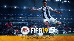 FIFA 19 – I 10 Consigli d'Oro   Guida