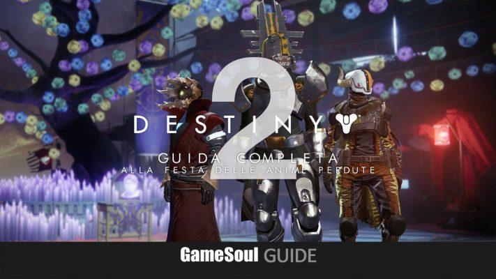 Destiny 2 – Guida completa alla Festa delle Anime Perdute