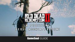 Red Dead Redemption 2 – La posizione degli Acchiappasogni   Guida