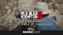 Red Dead Redemption 2 – La posizione delle Ossa di Dinosauro   Guida