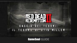 Red Dead Redemption 2 – Trovare il Tesoro di Otis Miller    Guida