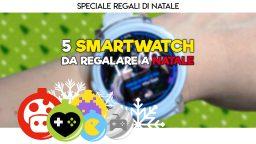 5 Smartwatch da regalare a Natale – Idee Regalo
