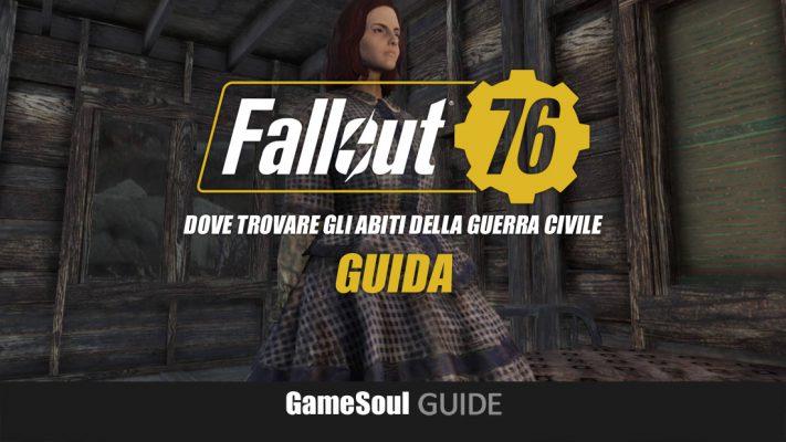Fallout 76 – Dove trovare gli abiti della Guerra Civile
