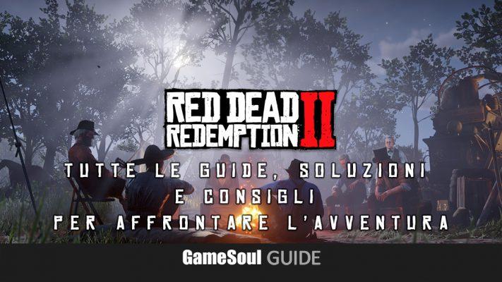 Red Dead Redemption 2 – Tutte le Guide, Soluzioni e consigli per affrontare l'avventura