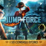 Jump Force – I 10 Consigli d'oro   Guida