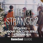 Life is Strange 2 Episodio 2: Dove raccogliere i Souvenir | Guida