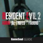 """Resident Evil 2 – Guida al Trofeo """"Fabbro"""""""