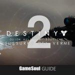 Destiny 2 – Come ottenere Sussurro del Verme | GUIDA