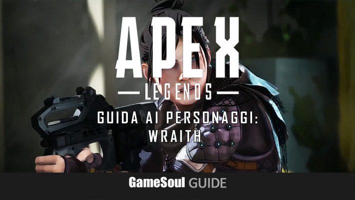 Apex Legends – Guida ai personaggi: Wraith