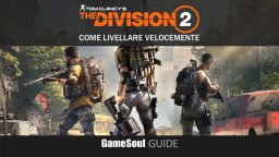 The Division 2 – Come livellare velocemente | GUIDA