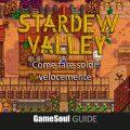 Stardew Valley – Come fare soldi velocemente | GUIDA
