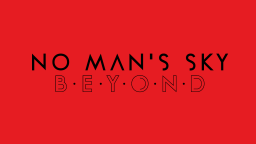 Beyond è l'aggiornamento più ambizioso di No Man's Sky, in arrivo questa estate