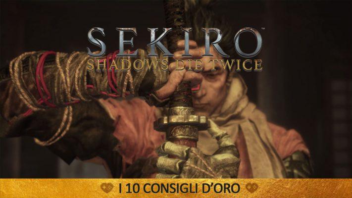 Sekiro: Shadows Die Twice – I 10 Consigli d'oro | Guida