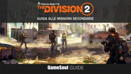 The Division 2 – Guida completa alle missioni secondarie