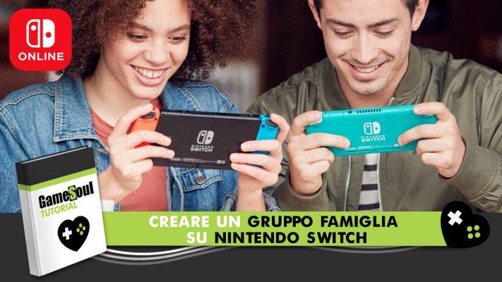 Creare Gruppo Famiglia Nintendo Switch