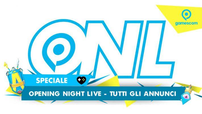 Opening Night Live – Tutti gli annunci dalla Gamescom