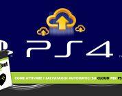 Come attivare i salvataggi automatici su Cloud per PS4 – Tutorial