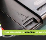Nintendo Switch: Come espandere la memoria con MicroSD