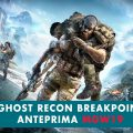 Tom Clancy's Ghost Recon Breakpoint – Anteprima Milan Games Week 2019