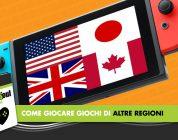 Nintendo Switch: Come giocare a giochi di altre regioni