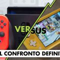 Nintendo Switch vs Nintendo Switch Lite – Il confronto definitivo