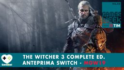 The Witcher III Complete Edition su Nintendo Switch – Anteprima Games Week 2019