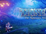 Trine 4: The Nightmare Prince, pubblicato lo Story Trailer