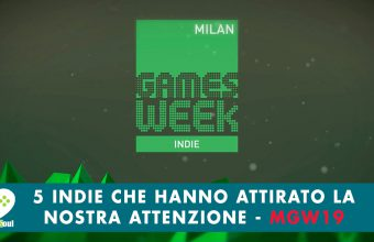 5 indie che alla Milan Games Week 2019 hanno attirato la nostra attenzione