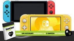 Un account su 2 switch differenti tutorial