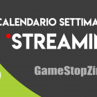 GameSoul Live Streaming – Calendario settimanale