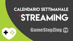 GameSoul Live Streaming – Calendario settimanale